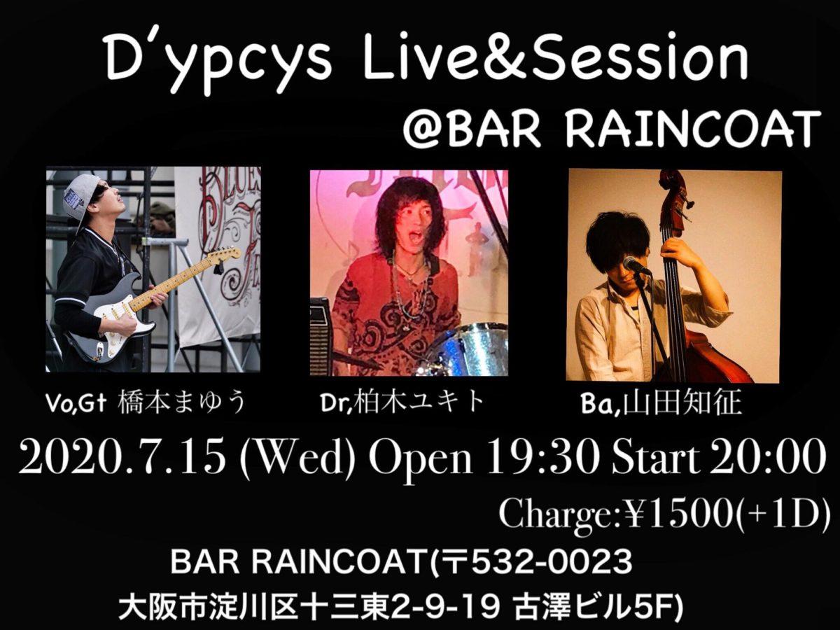 来週水曜日15日はD'ypcys Live & Sessions